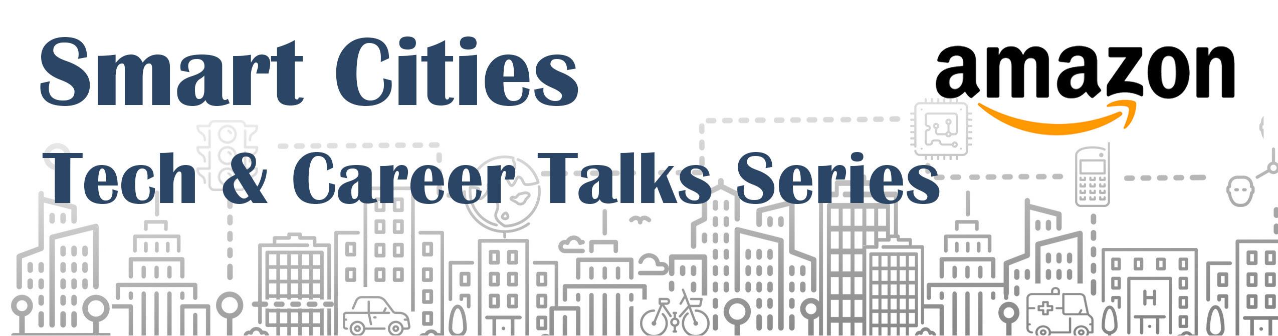 Smart Cities Tech and Career Talks - Amazon